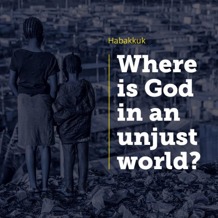 Where is God in an Unjust World?