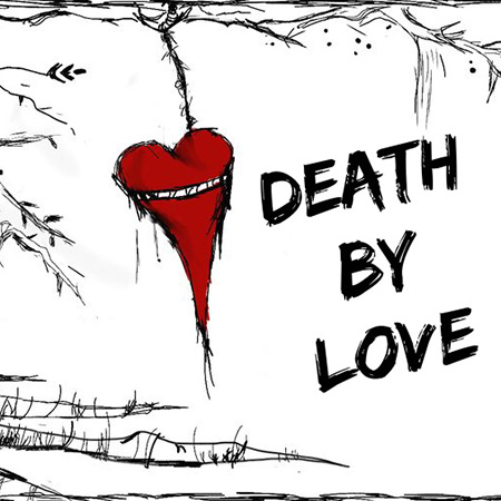 Death by Love