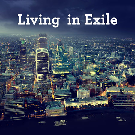 Living in Exile
